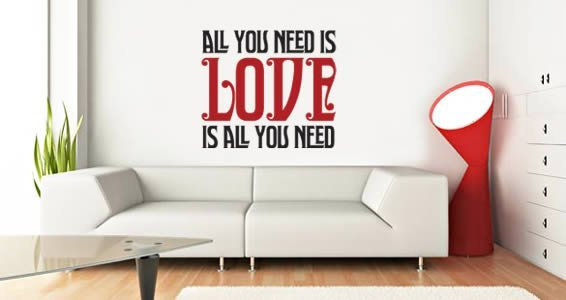 All You Need quote decal