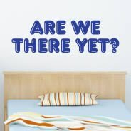 Are We There Yet quote decals