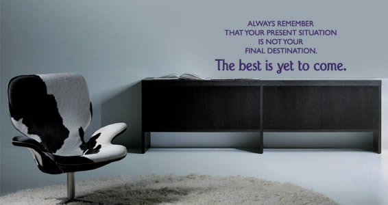 Best Yet To Come wall quote decal