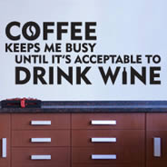 Coffee Wine wall decal quotes