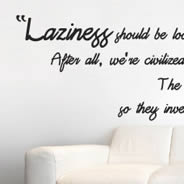 Laziness wall quote decals