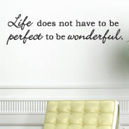 Life Perfect Wonderful quote decals