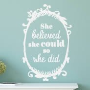 She Believed quote decals