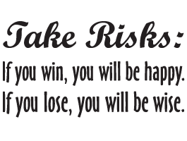 Take Risks quote decal