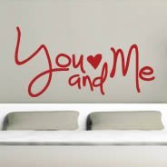You and Me quote decals